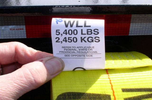 A strap's WLL, or working load limit, must be visible and readable or it's not legal in Canada. In the U.S., inspectors will downgrade an illegibly labeled strap based on size and type.